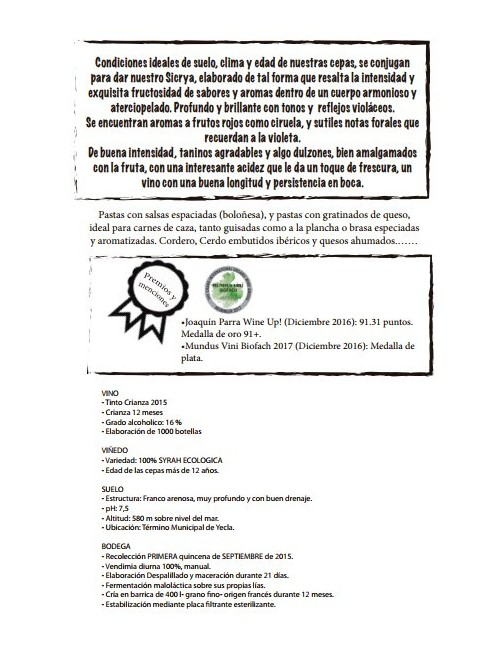 SICRYA, Syrah fermentación Barrica 12 meses ecológica * Yecla