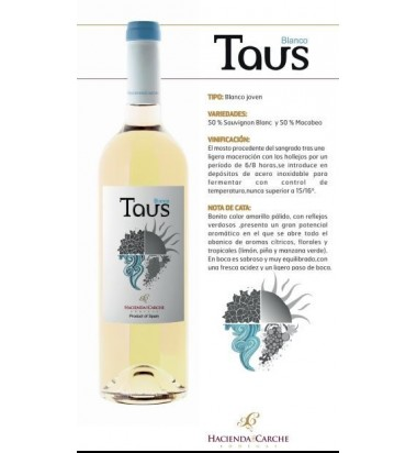 Taus Blanco 2016 - Vino Blanco Jumilla, Macabeo y Sauvignon Blanc, Hacienda del Carche